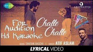 Chalte Chalte, Atif Aslam Full Karaoke with Lyrics, Mitron