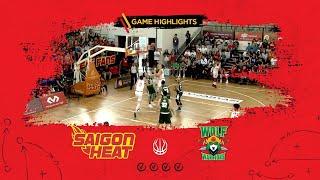 Highlights ABL9 || Home - Game 21: Saigon Heat vs Zhuhai Wolf Warrior 03/03