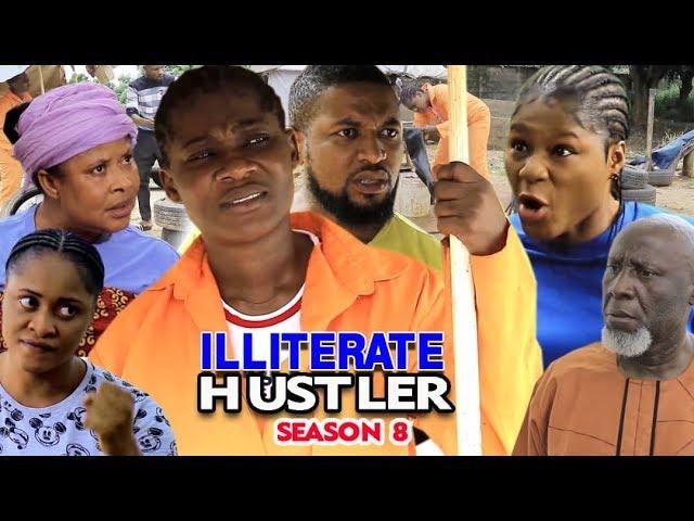 Illiterate Hustler (2019) (Part 8)