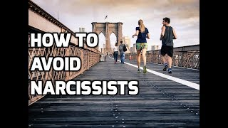 How To Avoid Narcissists