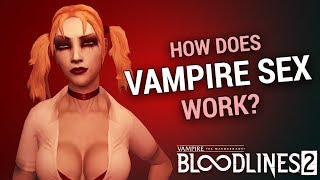 HOW DOES VAMPIRE SEX WORK? Bloodlines 101