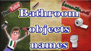 Names of bathroom objects in italian