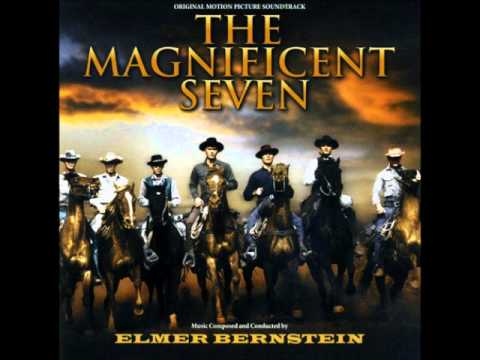 Hollywood Western: Elmer Bernstein: The Magnificent Seven - Main Title and Calvera