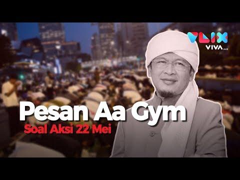 Pesan Menyejukkan Aa Gym soal Aksi 22 Mei