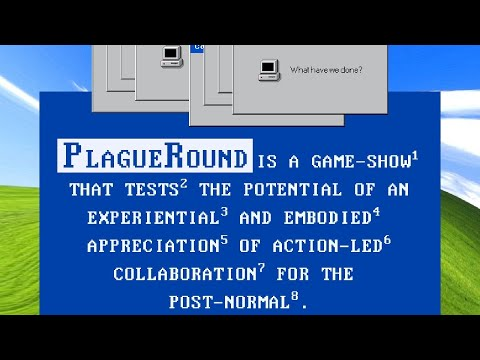 Zecura Ura's 'Plague Round', a good example of the potentials for using types of interaction that emerge from online platforms.