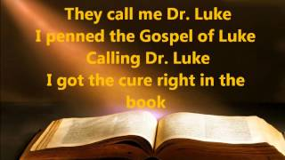 ApologetiX Calling Dr Luke