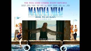 Mamma Mia Here We Go Again    My Love, My Life