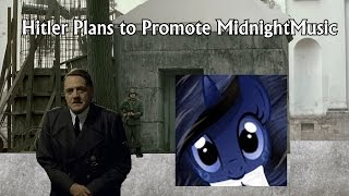 Hitler Plans to Promote MidnightMusic