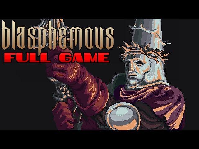 Blasphemous - Full Game & True Ending (Longplay) (No Commentary)