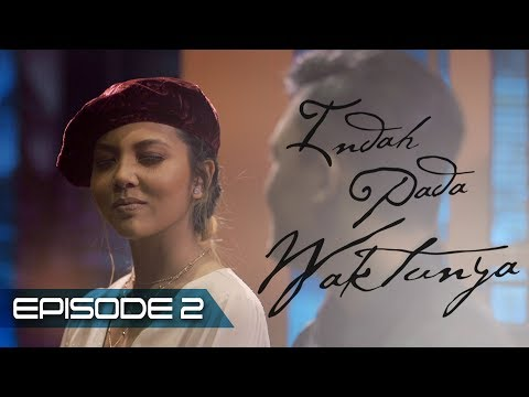 Indah Pada Waktunya The Series: Rizky Febian & Aisyah Aziz (Episode2)