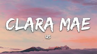 Clara Mae   Us (Lyrics)