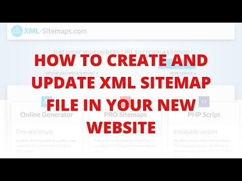 How to create and update xml sitemap file in your new website