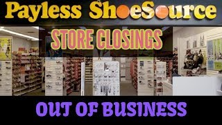 Payless Shoes GOING OUT OF BUSINESS