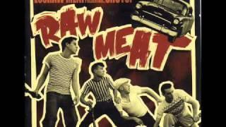 Raw Meat - Demasiado amar