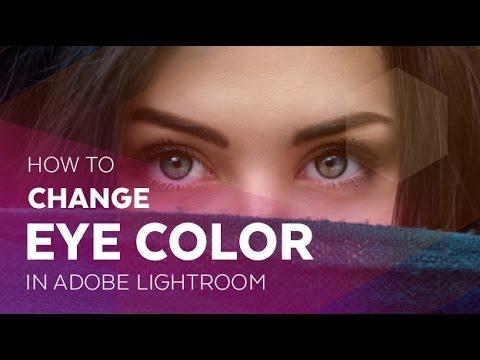 How to Change Eye Color in Adobe Lightroom