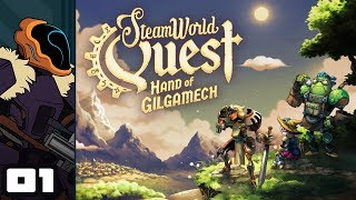 Let's Play SteamWorld Quest: Hand of Gilgamech - Switch Gameplay Part 1 - Let's Quest!