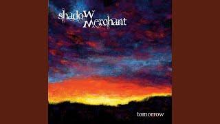 SHADOW MERCHANT