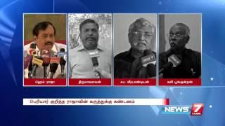 Politicians condemns H Raja's remarks on Periyar E. V. Ramasamy   News7 Tamil