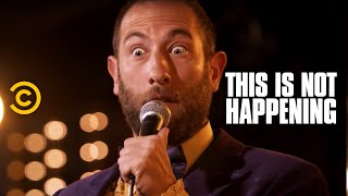 This Is Not Happening - Ari Shaffir - Hunt for the Edible - Uncensored