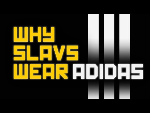 Proč Slovani nosí Adidas - Life of Boris