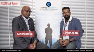 next-block-summit-at-bangkok-interview-with-samson-masih-by-cryptoknowmics