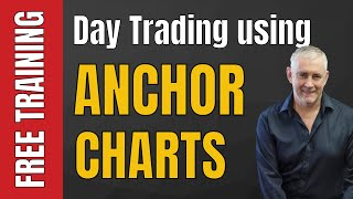 Day Trading Using Anchor Charts  This Is A MUST Watch