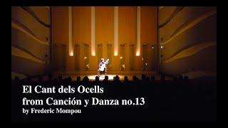 林祥太郎-鳥の歌ElCantdelsOcells-FredericMompouCanciónyDanzano.13
