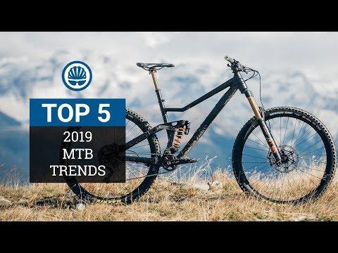 Top 5 – Mountain Bike Trends 2019