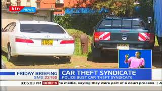 Police uncover car theft syndicate in Eldoret