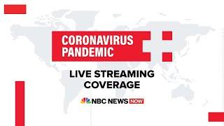 Watch Full Coronavirus Coverage - May 12   NBC News Now (Live Stream)
