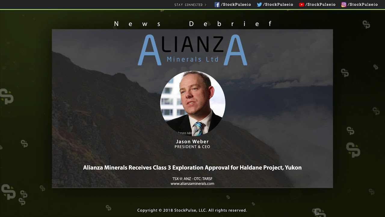 Alianza Minerals Receives Class 3 Exploration Approval for Haldane Project, Yukon