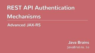 Advanced JAX-RS 22 - REST API Authentication Mechanisms