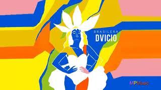Dvicio - Brasilera (Audio)
