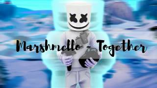 Download Marshmello Together 10 Hours Mp3 and Video MP4, 3GP