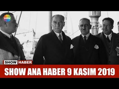 Show Ana Haber 9 Kasım 2019