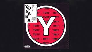 YONAKA   Fired Up [Official Audio]