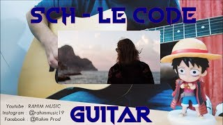 Sch   Le Code Guitar By Rahim Music