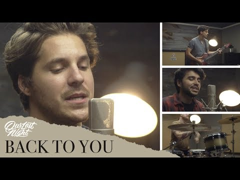 Selena Gomez - &quotBack To You&quot (Cover by Our Last Night &amp FANS!)