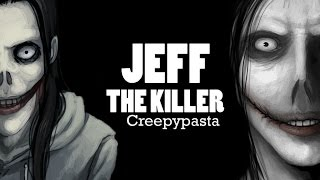 CREEPYPASTY #25 - JEFF THE KILLER (CZ)