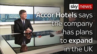 Accor Hotels plan to expand its operations in the UK post-Brexit
