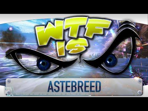 ► WTF Is... - Astebreed ? video thumbnail