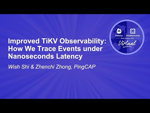 Image thumbnail for talk Improved TiKV Observability: How We Trace Events under Nanoseconds Latency