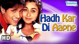 Hadh Kar Di Aapne {HD} (2000) – Superhit Comedy Film – Govinda – Rani Mukherji – Jhonny Lever
