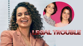 Kangana Ranaut in TROUBLE for Supporting Sister Rangoli Chandel