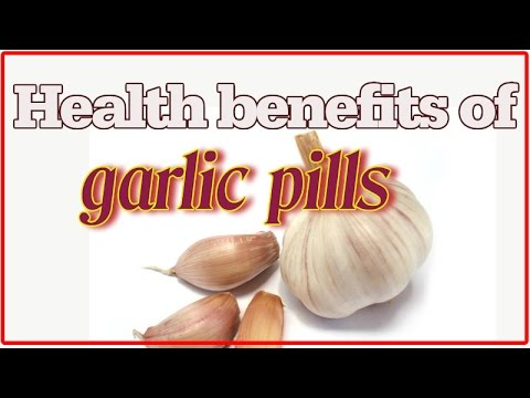 Video Health Benefits of Garlic Pills You Probably Didn't Know