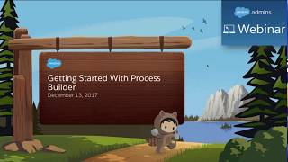 Getting Started with Salesforce Lightning Process Builder