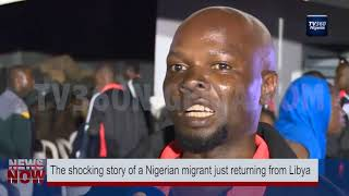 The shocking story of a Nigerian migrant just returning from Libya