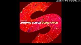 Antonio Giacca - Going Crazy (Original Mix)