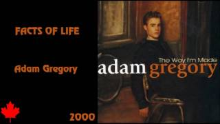 Adam Gregory - Facts Of Life