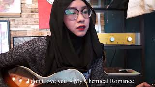 I Don't Love You - My Chemical Romance (Short Cover)